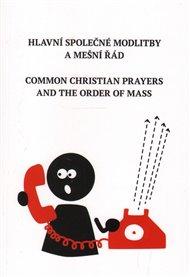 Hlavní společné modlitby a mešní řád