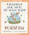 Obálka knihy Hádej, jak moc tě mám rád! Podzim