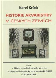 Historie akvaristiky v českých zemích – část 1.