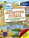 Obálka knihy Kolem světa - Fantastická zvířata