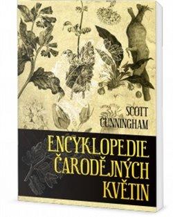 Encyklopedie čarodějných rostlin - Scott Cunningham