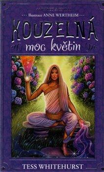 Kouzelná moc květin. kniha a 44 karet - Tess Whitehurstová