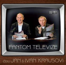 Fantom televize, CD - Jan Kraus, Ivan Kraus
