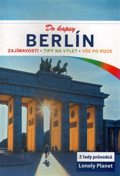 Berlín do kapsy - Lonely Planet - Andrea Schulte-Peevers