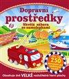 Obálka knihy Dopravní prostředky - Skvělá zábava se samolepkami