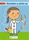 Obálka knihy Kreslím a učím se! 4-5 let