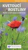 Obálka knihy Kvetoucí rostliny