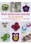 Obálka knihy Malé háčkované zázraky do 30 minut
