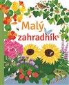 Obálka knihy Malý zahradník