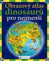 Obálka knihy Obrazový atlas dinosaurů pro nejmenší