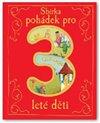 Obálka knihy Sbírka pohádek pro 3leté děti