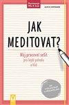 Obálka knihy Jak meditovat?