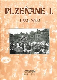 Plzeňané I. 1900-2000