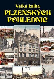 Velká kniha plzeňských pohlednic