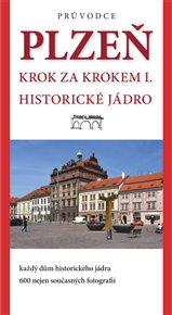 Plzeň - krok za krokem I.