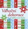 Obálka knihy Vánoční dekorace - udělej si své vlastní