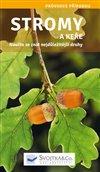 Obálka knihy Stromy a keře - Naučte se znát nejdůležitější druhy