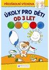 Obálka knihy Úkoly pro děti od 3 let