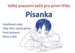 Písanka - Velký pracovní sešit pro první třídu