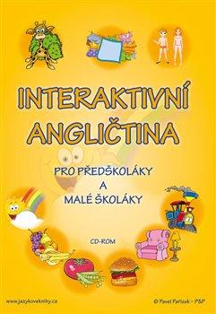 Interaktivní angličtina pro předškoláky a malé školáky - Štěpánka Pařízková (1xCD-ROM)