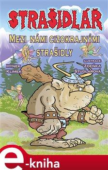 Strašidlář - Mezi námi cizokrajnými strašidly - Hynek Klimek e-kniha
