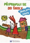 Obálka knihy Připravuji se do školy - úkoly pro šikuly
