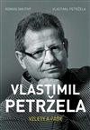 Obálka knihy Vlastimil Petržela: Vzlety a pády