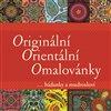 Obálka knihy Originální Orientální Omalovánky