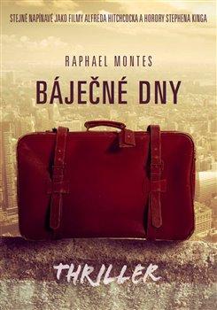 XYZ Báječné dny - Raphael Montes