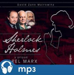 Sherlock Holmes a případ Karel Marx, mp3 - David Zane Mairowitz