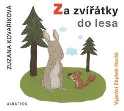 Za zvířátky do lesa, CD - Zuzana Kovaříková
