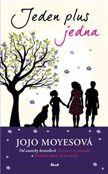 Jeden plus jedna - Jojo Moyesová