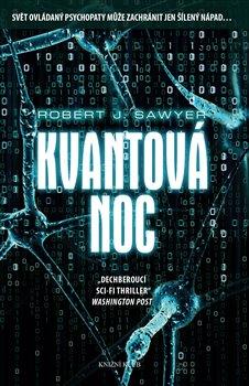 Kvantová noc - Robert Sawyer