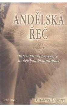 Andělská řeč. Interaktivní průvodce andělskou komunikací - Lysette Chantel