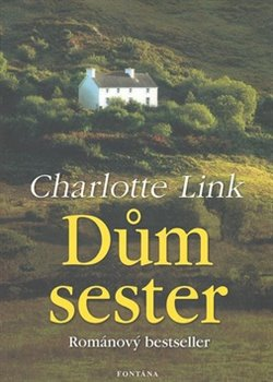 Dům sester - Charlotte Linková