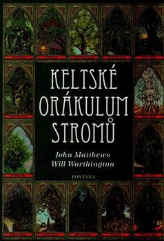 Keltské orákulum stromů - karty + kniha - John Matthews, Will Worthington