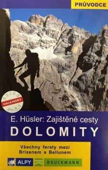 Dolomity - zajištěné cesty - Eugen Hüsler