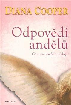 Odpovědi andělů. Co nám andělé sdělují - Diana Cooper, Jaromír Pokorný