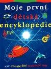 Obálka knihy Moje první dětská encyklopedie
