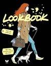 Obálka knihy Lookbook. Tvůj průvodce světem módy