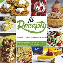 Fit recepty. Jednoduché, zdravé, chutné fitness recepty - Lucia Wagnerová