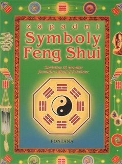 Západní symboly Feng Shui - Christine M. Bradler, Joachim Alfred P. Scheider