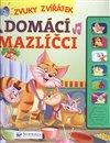 Obálka knihy Domácí mazlíčci - Zvuky zvířátek