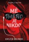 Obálka knihy Mé jméno je Nikdo