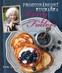 Obálka titulu Prostonárodní kuchařka Květy Fialové