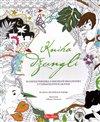 Obálka knihy Kniha džunglí, klasická pohádka a kouzelné omalovánky