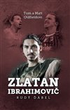 Obálka knihy Zlatan Ibrahimovič: Rudý ďábel