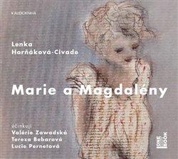 Marie a Magdalény, CD - Lenka Horňáková-Civade