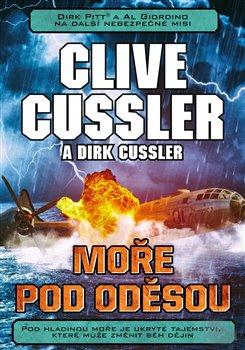 Moře pod Oděsou - Clive Cussler, Dirk Cussler