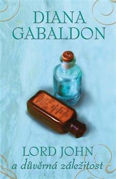 Lord John a důvěrná záležitost - Diana Gabaldon